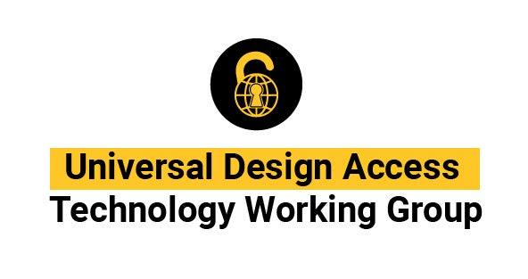 Universal Design Access Technology Working Group